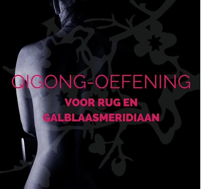 Qigong oefening voor rug en galblaasmeridiaan