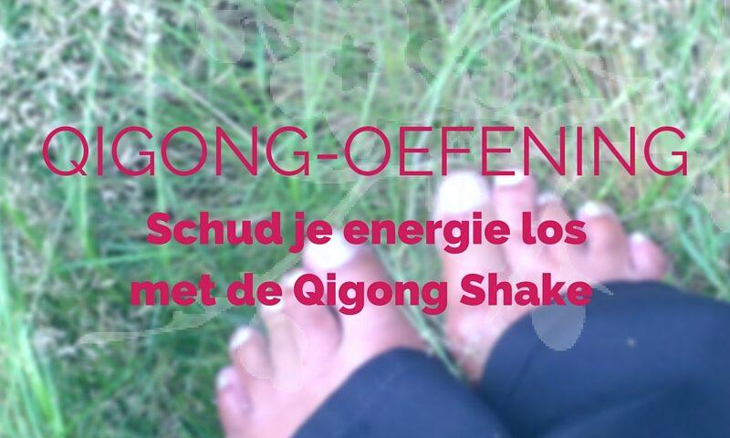 Qigong oefening: shaken